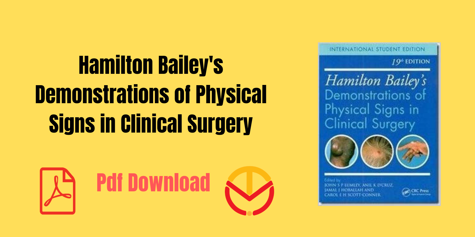 Hamilton Bailey's Demonstrations of Physical Signs in Clinical Surgery pdf download